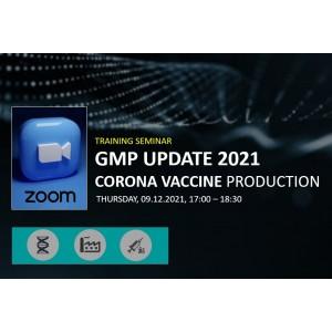 GMP UPDATE 2021 - Corona Vaccine Production